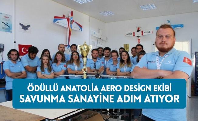 Ödüllü Anatolia Aero Design ekibi savunma sanayine hazırlanıyor